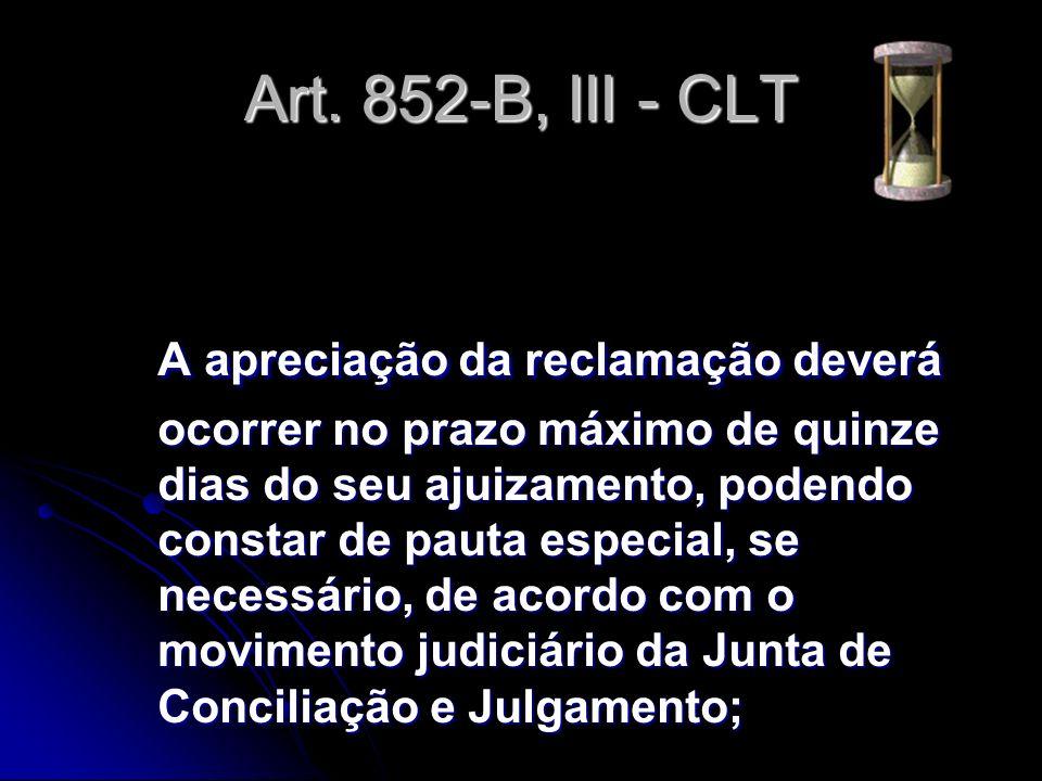 Art. 852-B, III - CLT