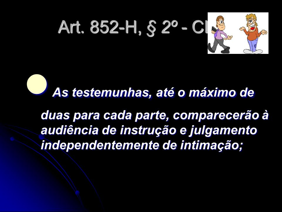 Art. 852-H, § 2º - CLT