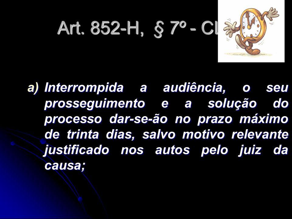 Art. 852-H, § 7º - CLT