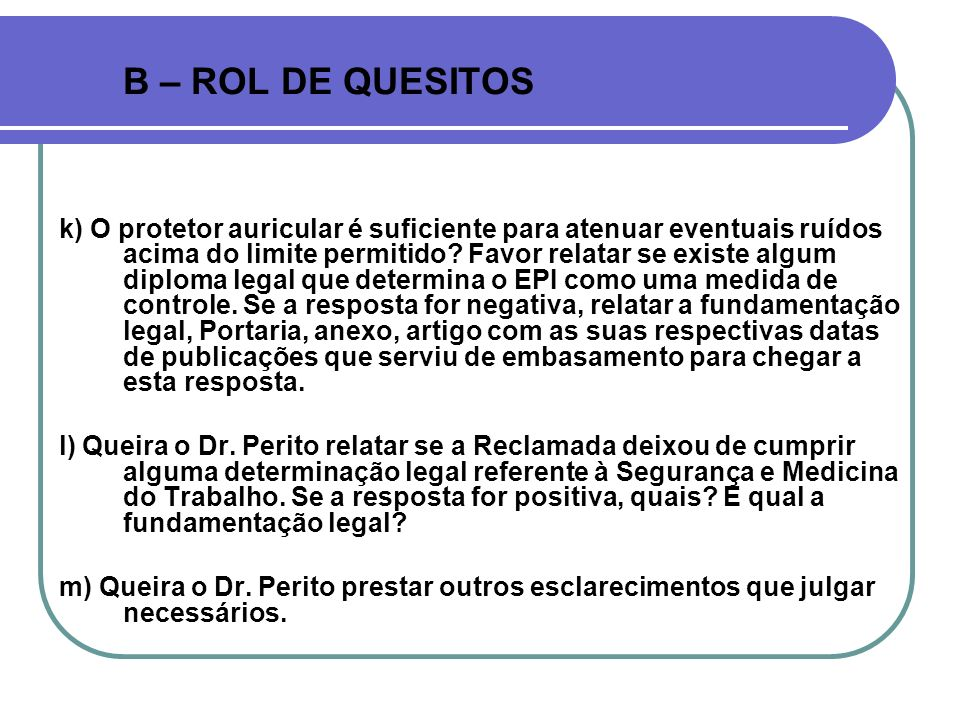 B – ROL DE QUESITOS