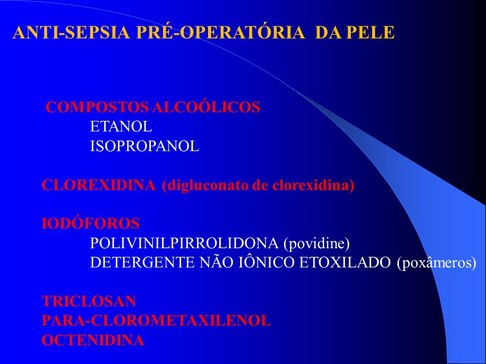 ANTI-SEPSIA PRÉ-OPERATÓRIA DA PELE