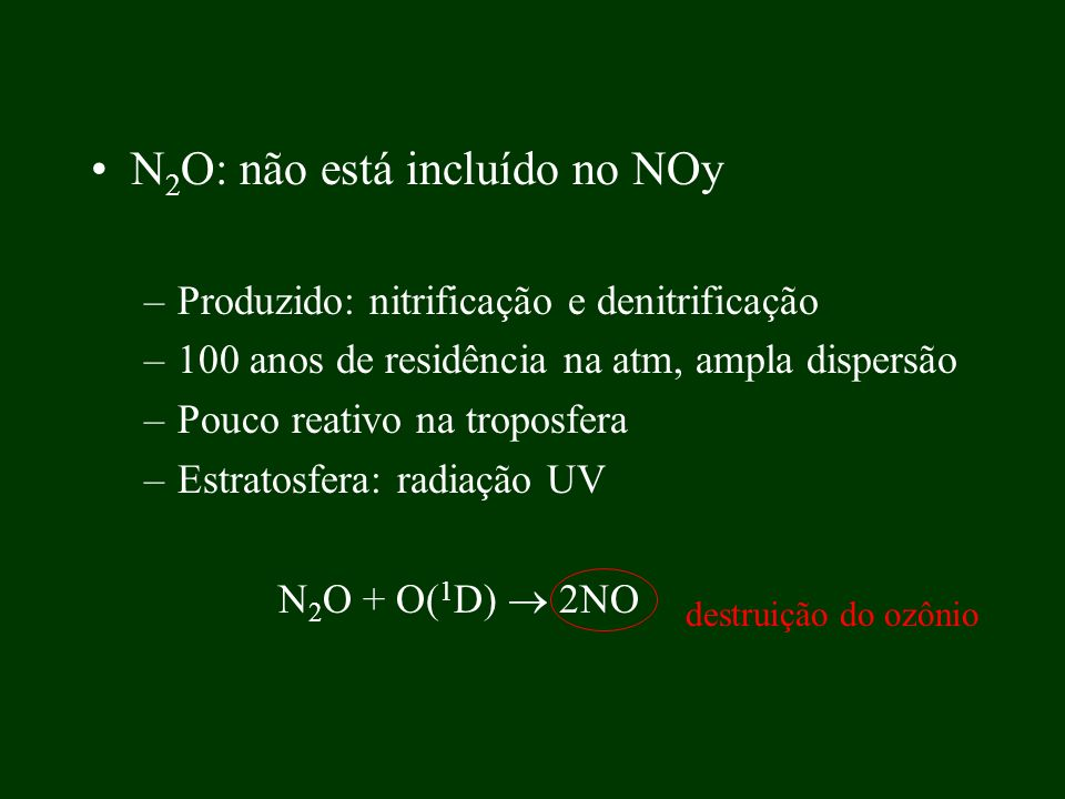 N2O: não está incluído no NOy