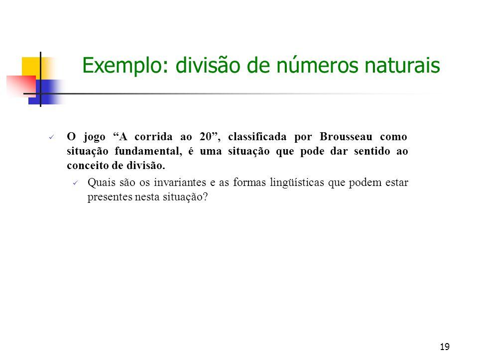 Exemplo: divisão de números naturais