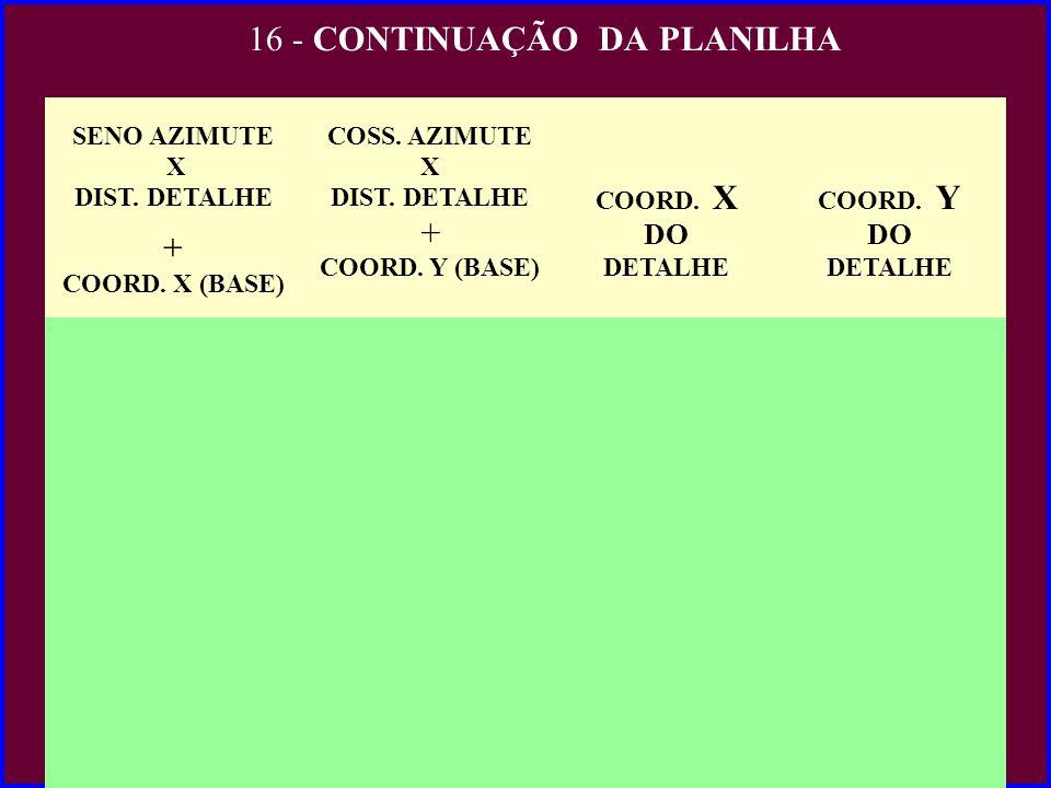 16 - CONTINUAÇÃO DA PLANILHA