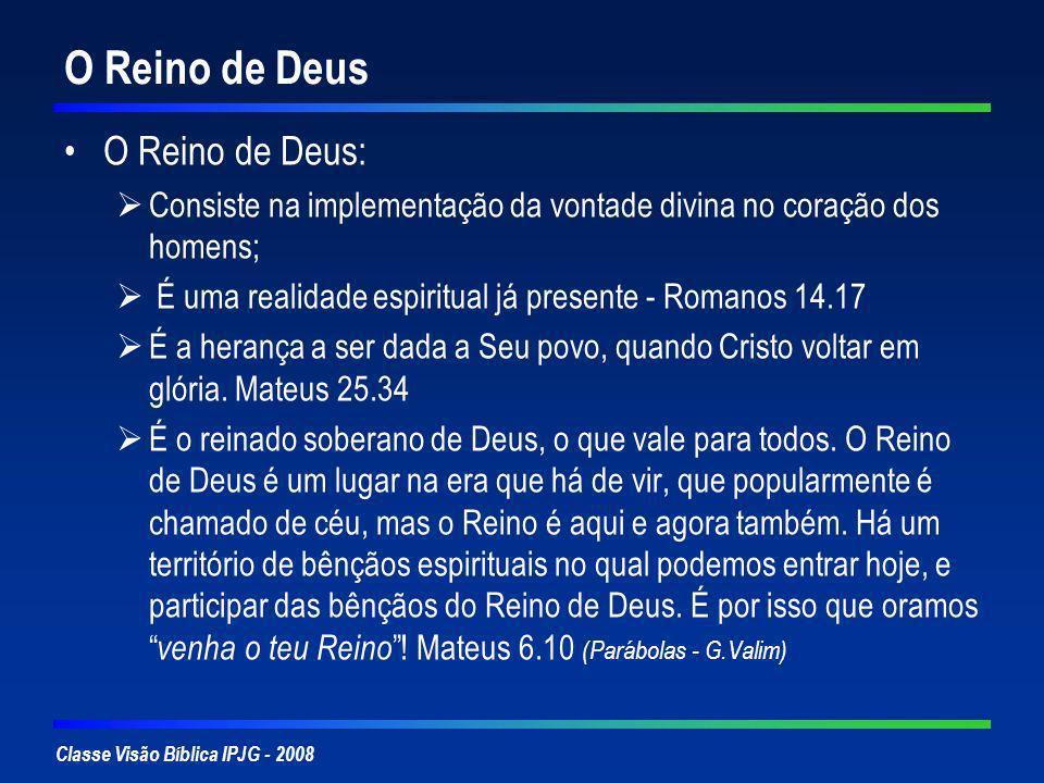 O Reino de Deus O Reino de Deus: