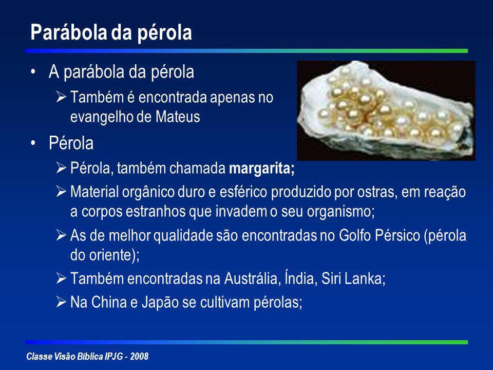 Parábola da pérola A parábola da pérola Pérola