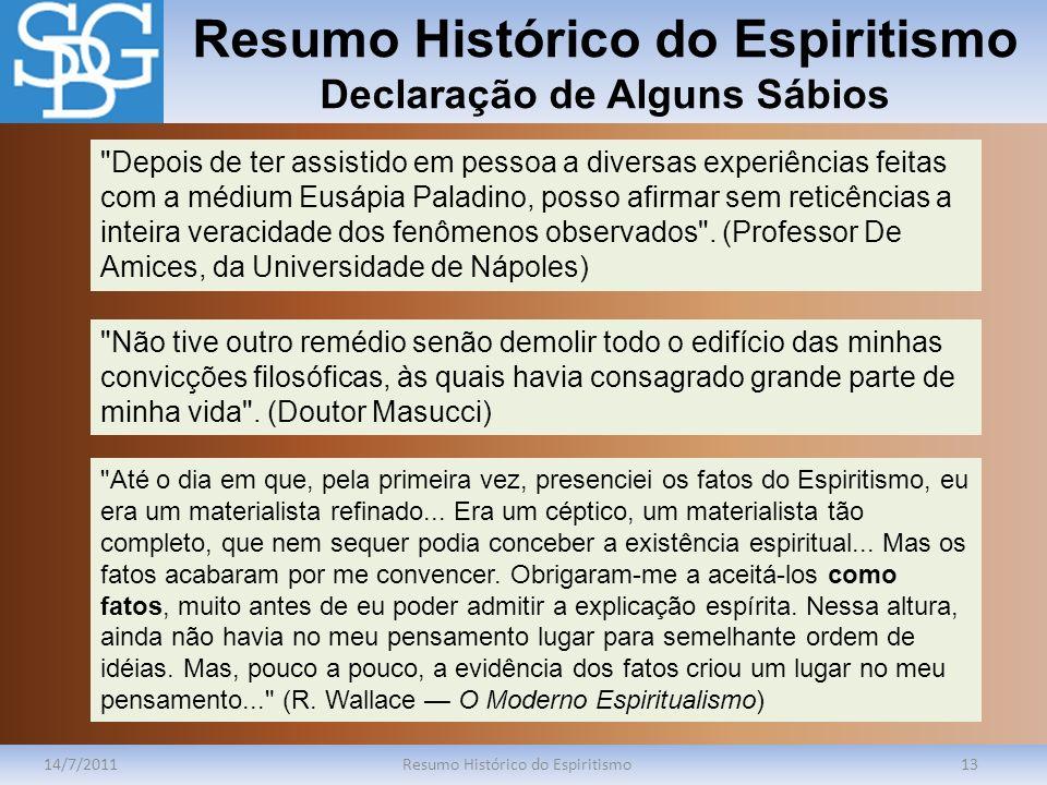 Resumo Histórico do Espiritismo Declaração de Alguns Sábios