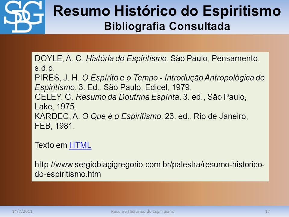 Resumo Histórico do Espiritismo Bibliografia Consultada