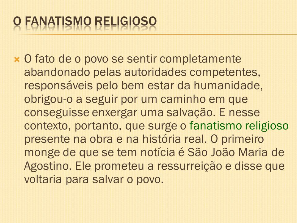 O fanatismo religioso