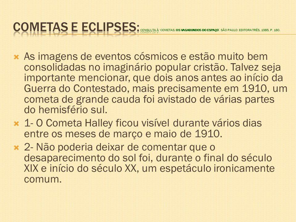 Cometas e eclipses: consulta à 'COMETAS: Os Vagabundos do Espaço'