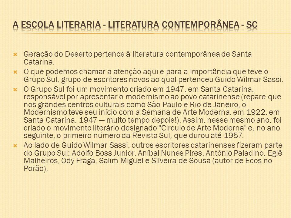 A ESCOLA LITERARIA - Literatura Contemporânea - SC
