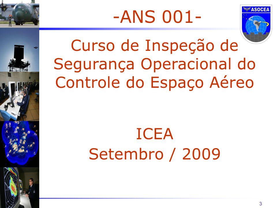 Curso de Inspeção de Segurança Operacional do Controle do Espaço Aéreo