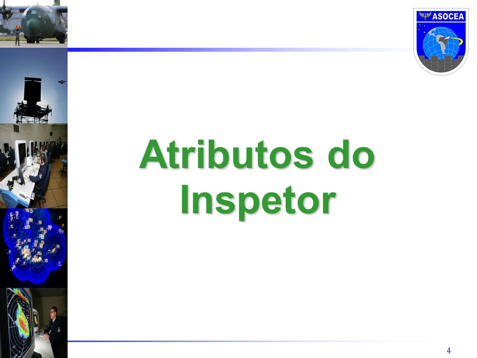 Atributos do Inspetor Introduction of C-WP/12006 to Council