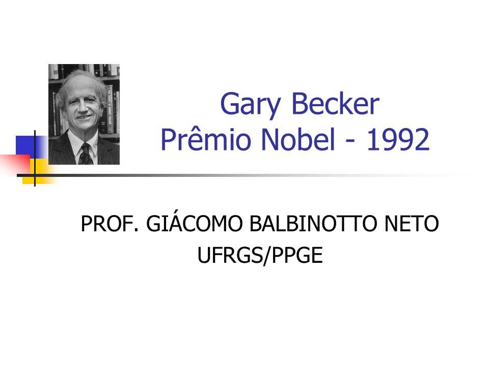 Gary Becker Prêmio Nobel - 1992