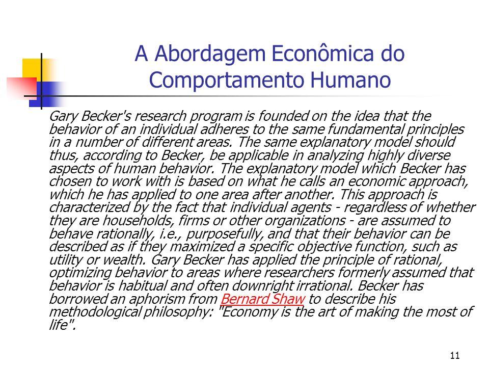 A Abordagem Econômica do Comportamento Humano