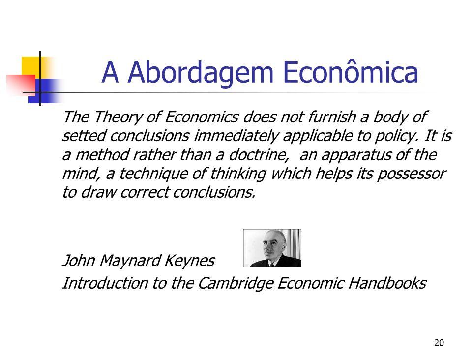 A Abordagem Econômica