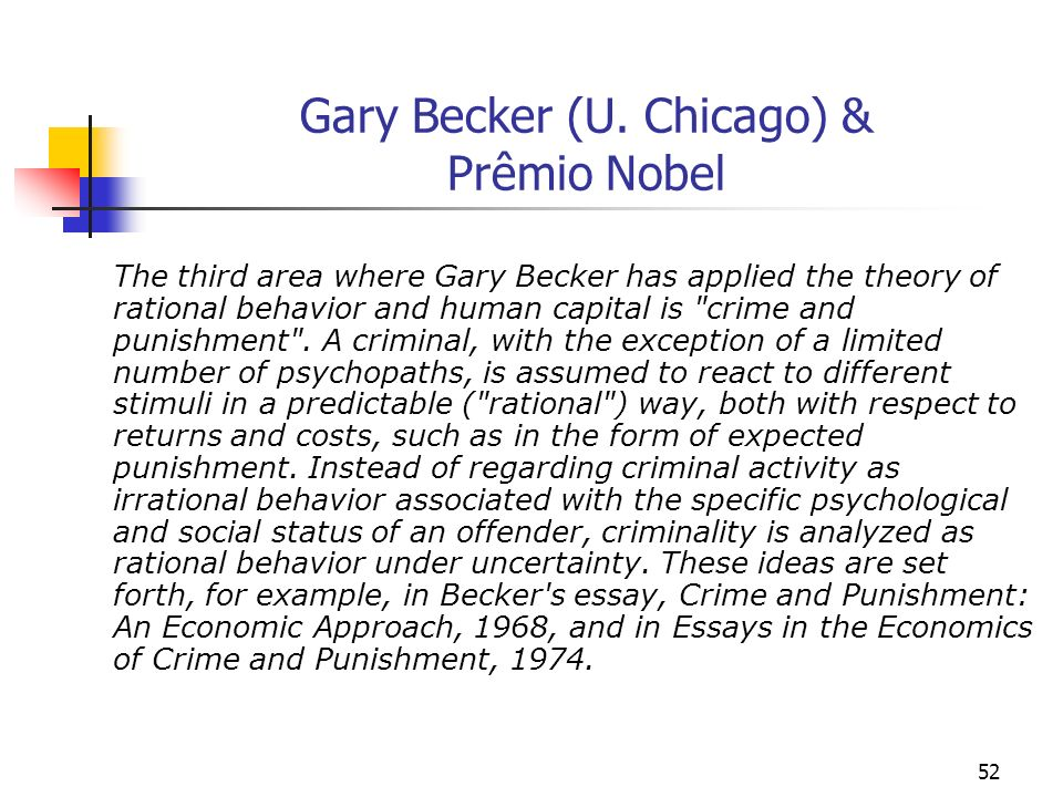 Gary Becker (U. Chicago) & Prêmio Nobel