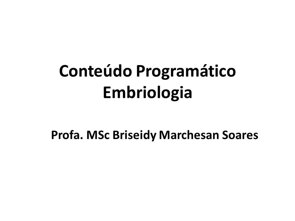 Conteúdo Programático Embriologia