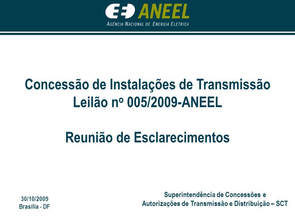 Concessão de Instalações de Transmissão Leilão no 005/2009-ANEEL