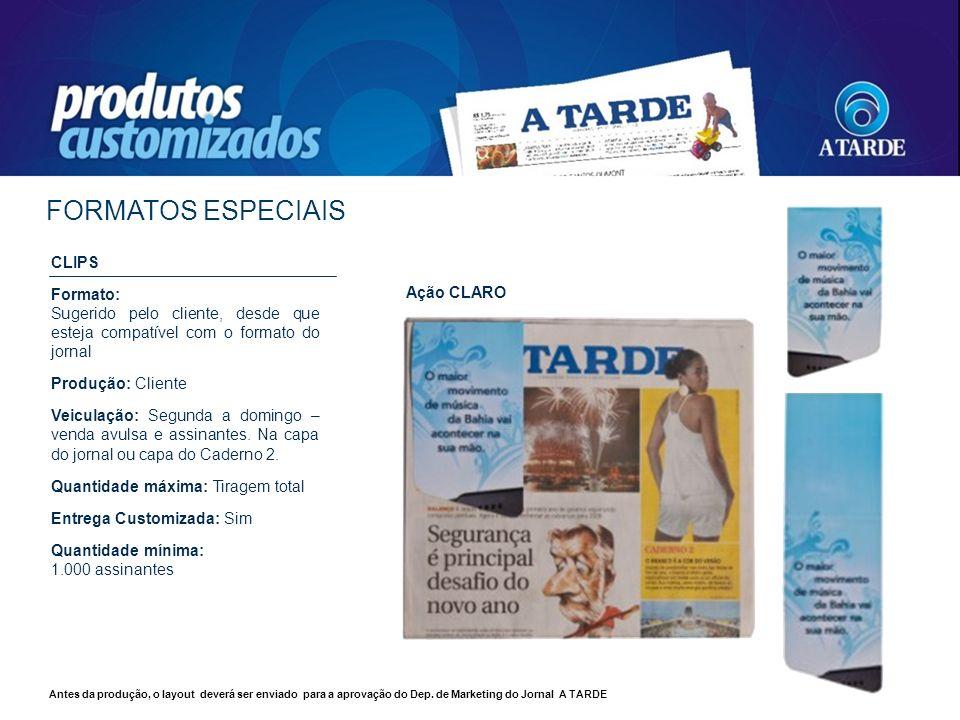 FORMATOS ESPECIAIS CLIPS Formato: