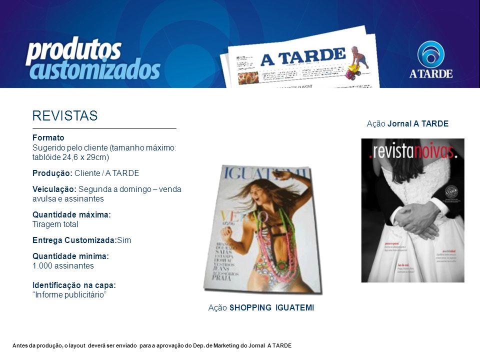 REVISTAS Ação Jornal A TARDE Formato