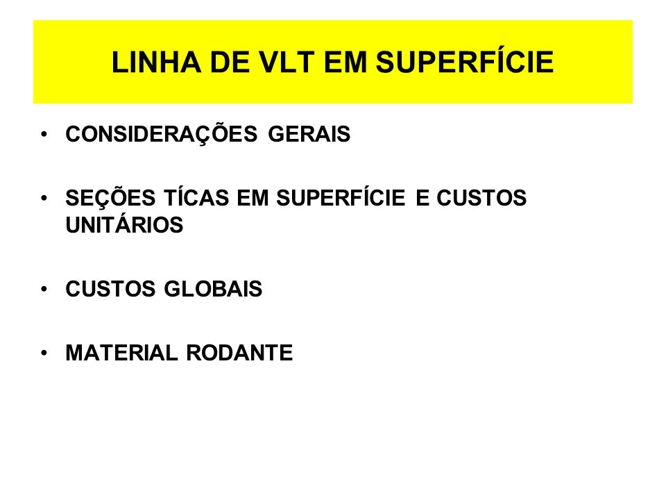 LINHA DE VLT EM SUPERFÍCIE