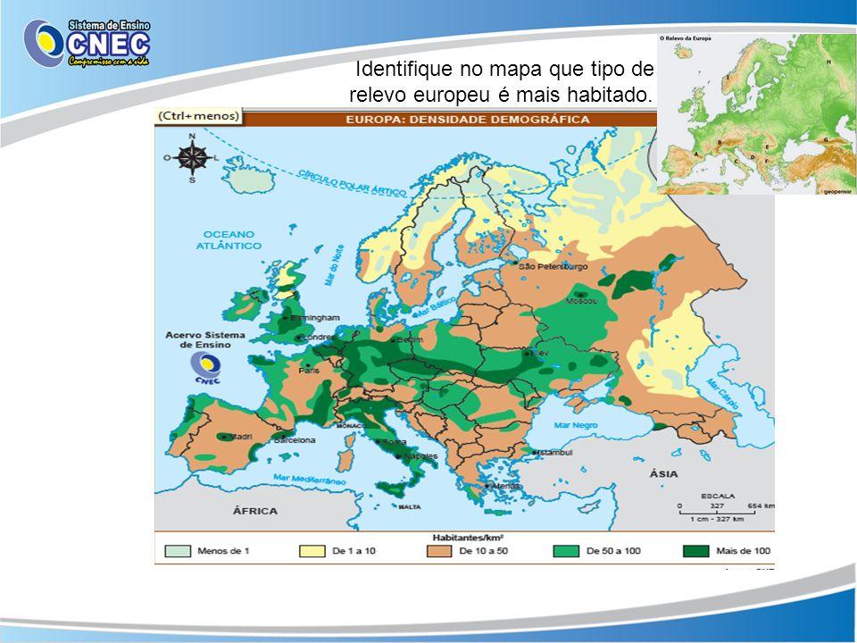 Identifique no mapa que tipo de relevo europeu é mais habitado.
