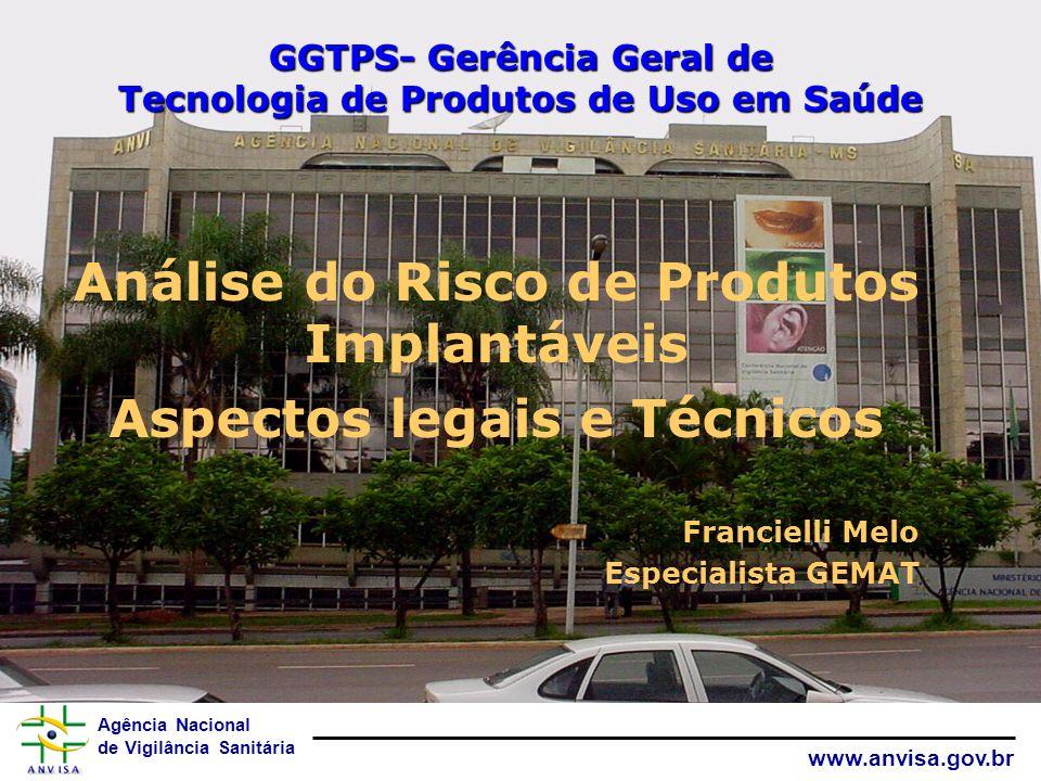 GGTPS- Gerência Geral de Tecnologia de Produtos de Uso em Saúde