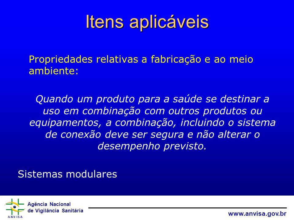 Itens aplicáveisPropriedades relativas a fabricação e ao meio ambiente: