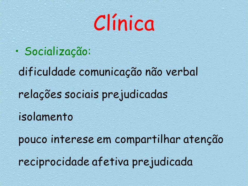 Clínica Socialização: dificuldade comunicação não verbal