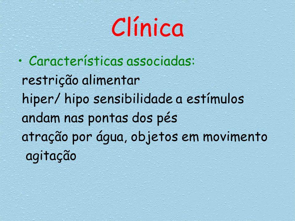 Clínica Características associadas: restrição alimentar