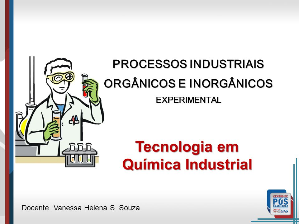 PROCESSOS INDUSTRIAIS ORGÂNICOS E INORGÂNICOS EXPERIMENTAL