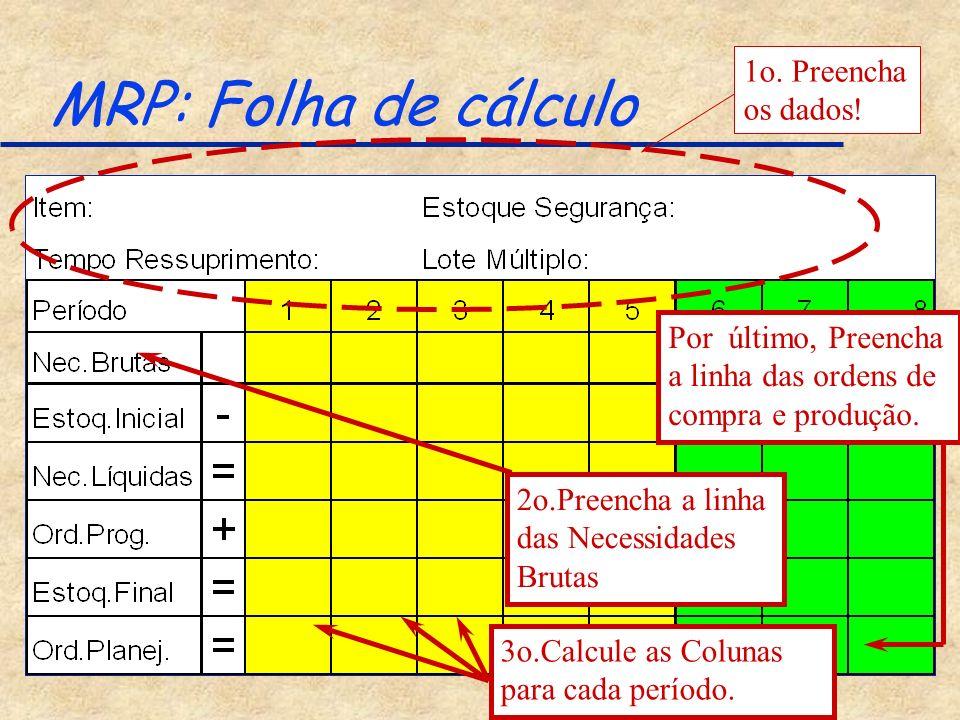 MRP: Folha de cálculo 1o. Preencha os dados!