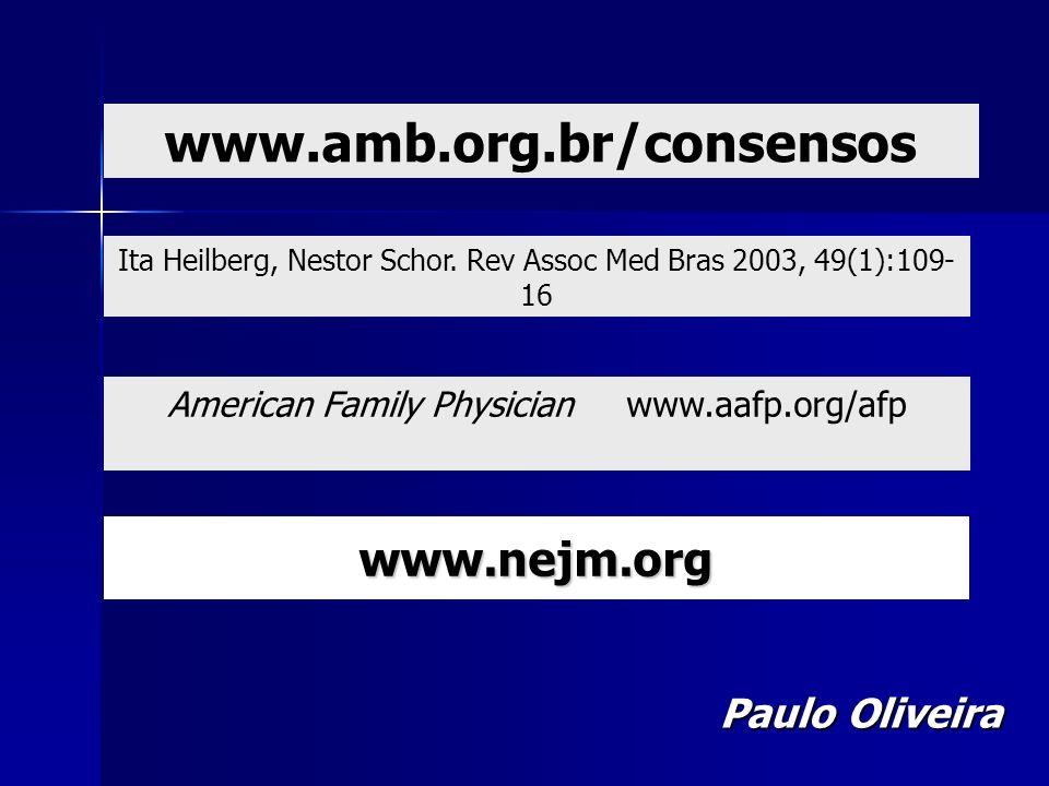 www.amb.org.br/consensos www.nejm.org Paulo Oliveira