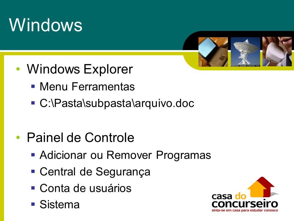 Windows Windows Explorer Painel de Controle Menu Ferramentas
