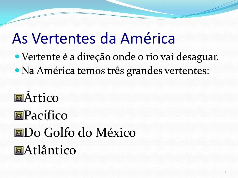 As Vertentes da América