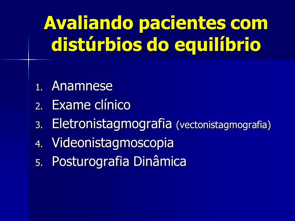 Avaliando pacientes com distúrbios do equilíbrio