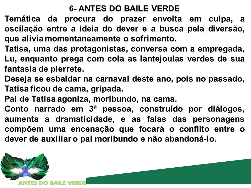 6- ANTES DO BAILE VERDE