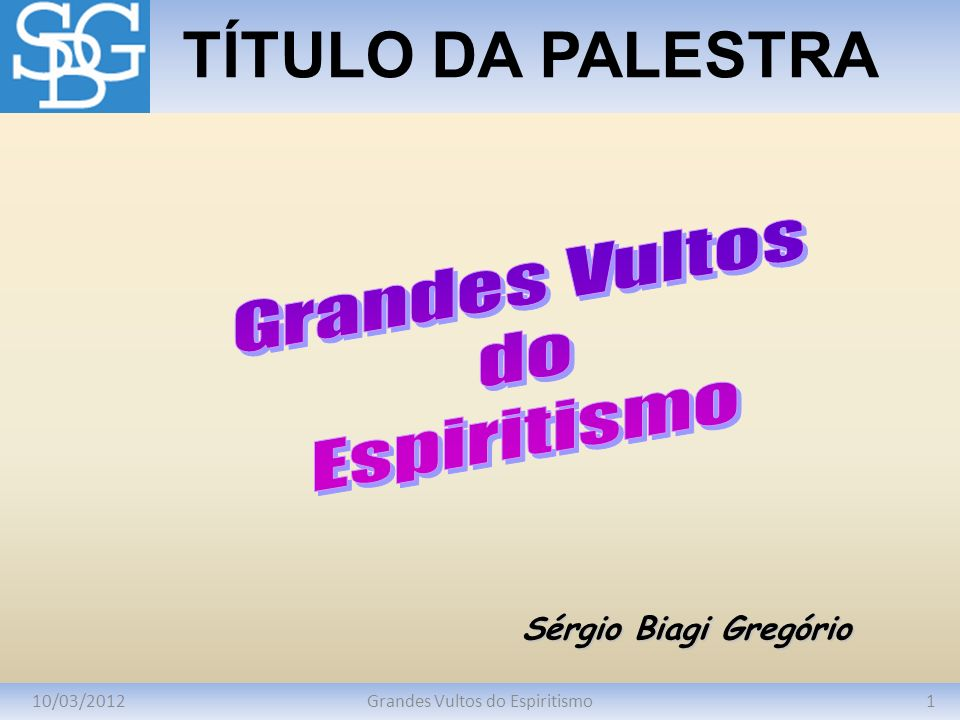Grandes Vultos do Espiritismo