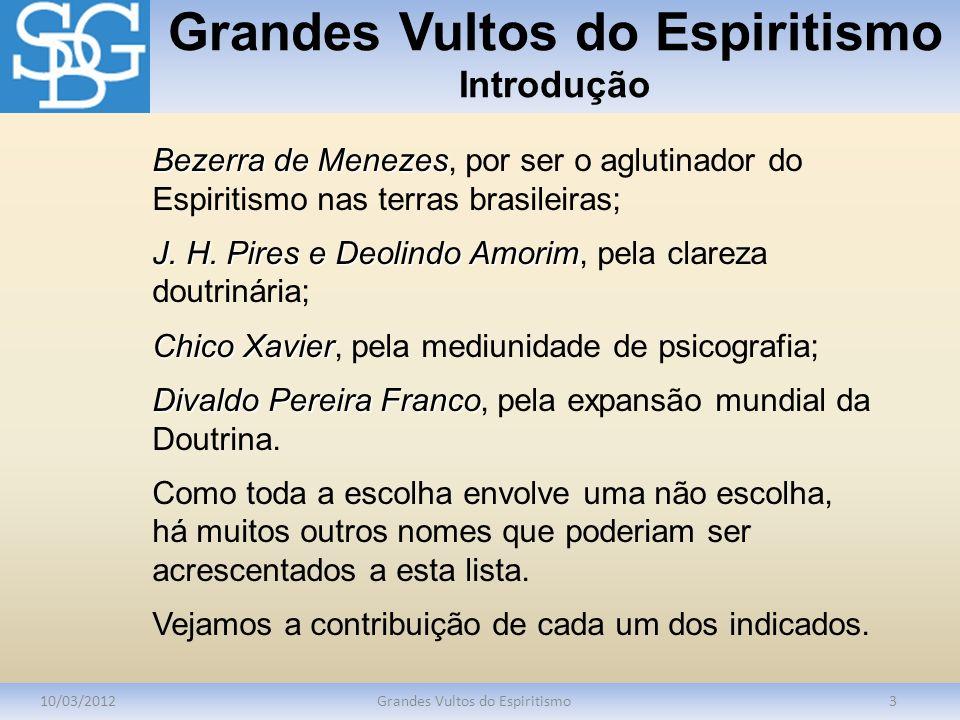 Grandes Vultos do Espiritismo Introdução