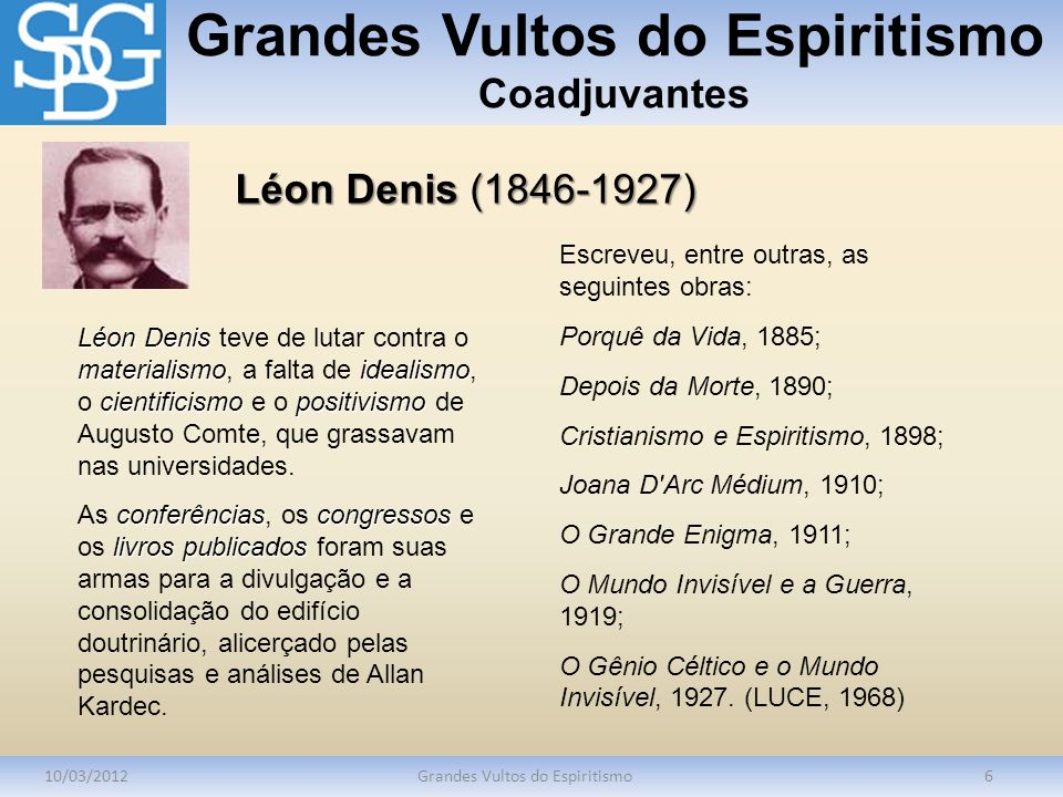 Grandes Vultos do Espiritismo Coadjuvantes