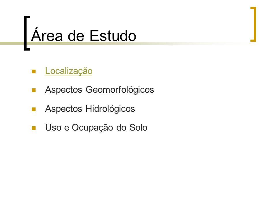 Área de Estudo Localização Aspectos Geomorfológicos