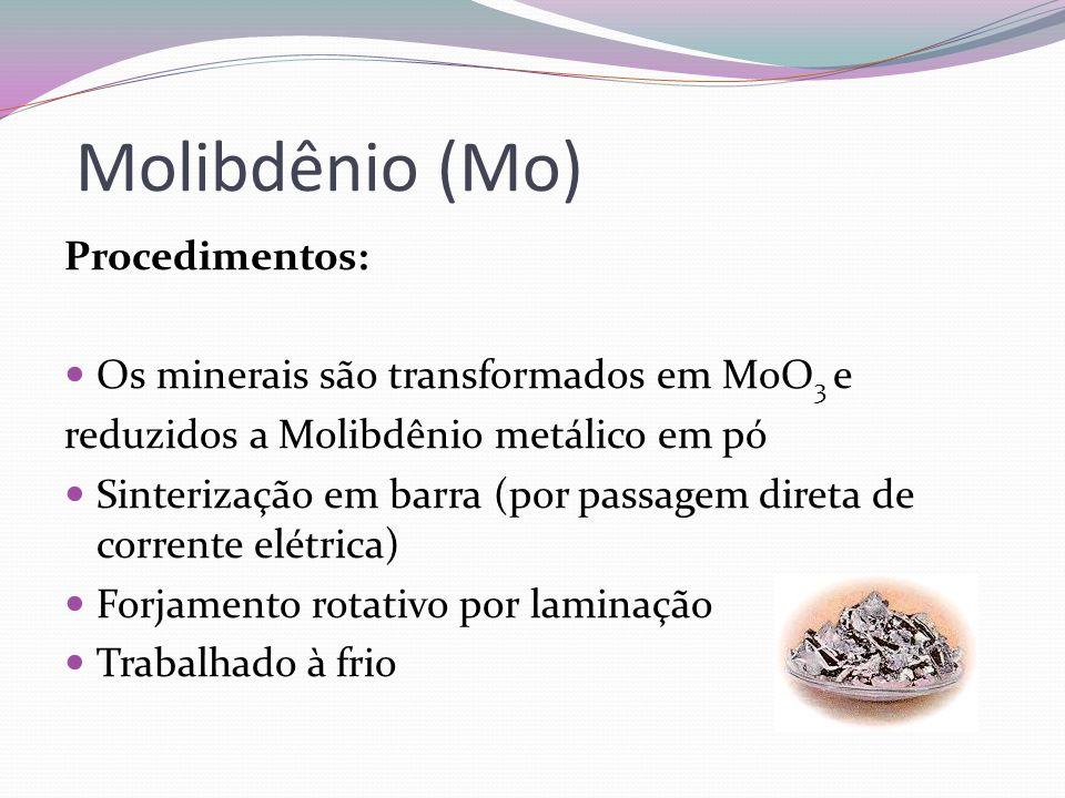 Molibdênio (Mo) Procedimentos: Os minerais são transformados em MoO3 e