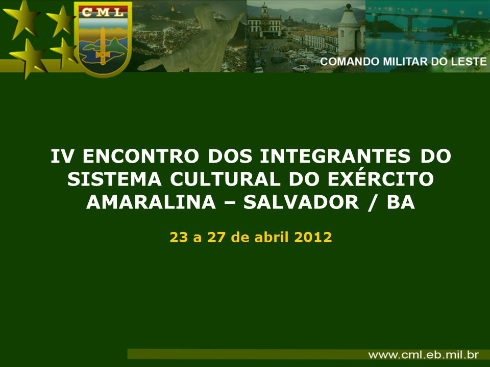IV ENCONTRO DOS INTEGRANTES DO SISTEMA CULTURAL DO EXÉRCITO