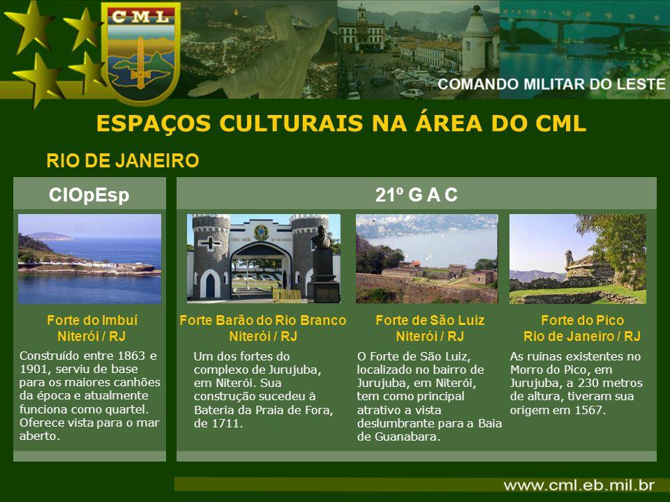 ESPAÇOS CULTURAIS NA ÁREA DO CML Forte Barão do Rio Branco