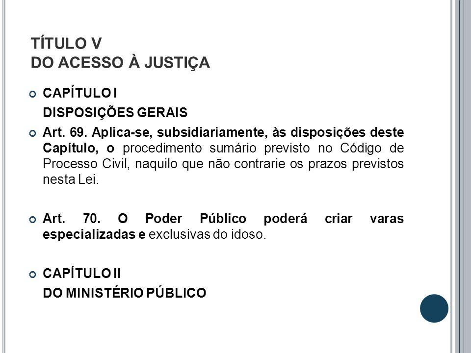 TÍTULO V DO ACESSO À JUSTIÇA