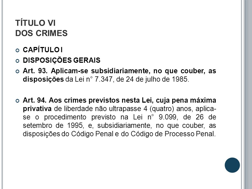 TÍTULO VI DOS CRIMES CAPÍTULO I DISPOSIÇÕES GERAIS