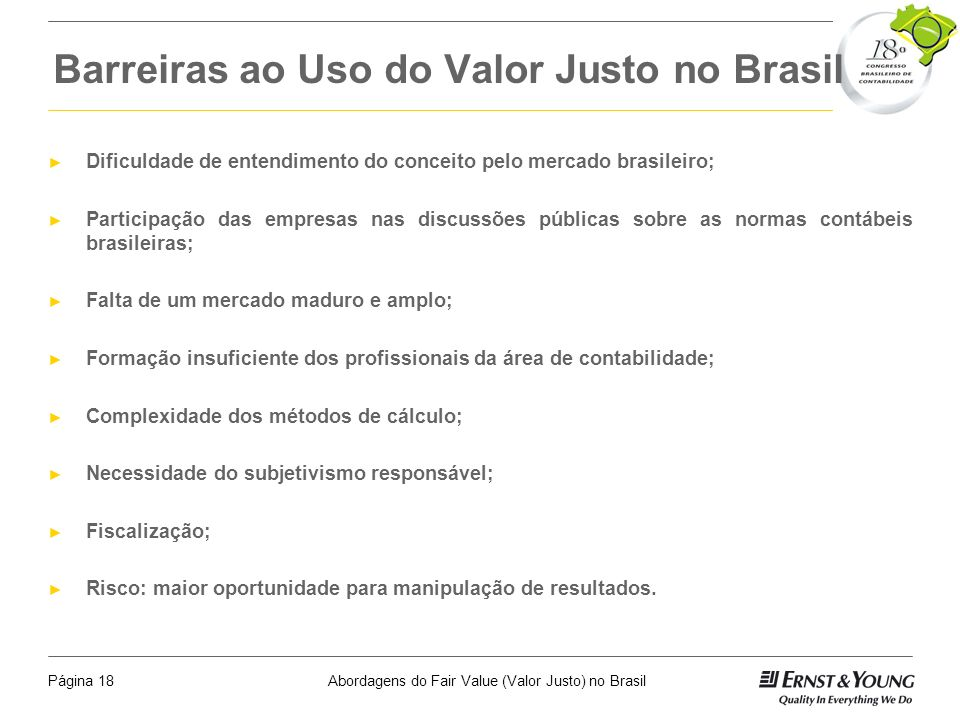 Barreiras ao Uso do Valor Justo no Brasil