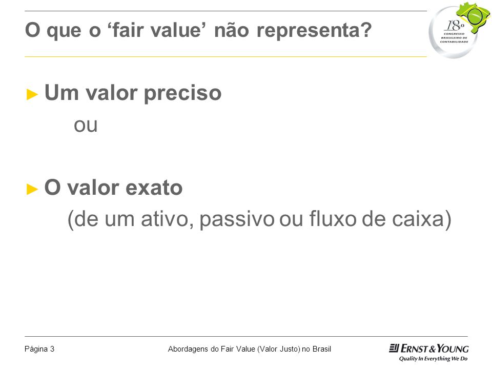 O que o 'fair value' não representa