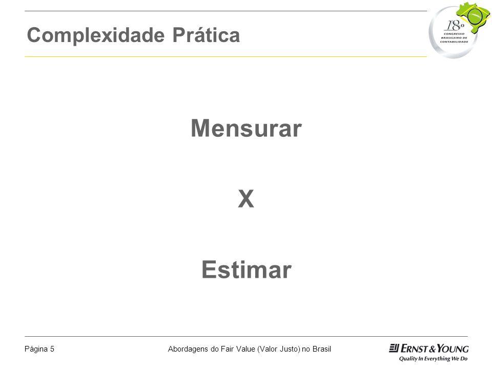 Complexidade Prática Mensurar X Estimar Ian